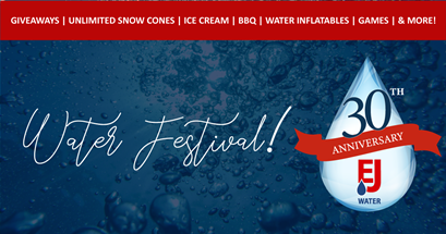 EJ's 30th Anniversary Celebration: Water Festival